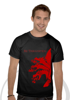 Be Targaryen
